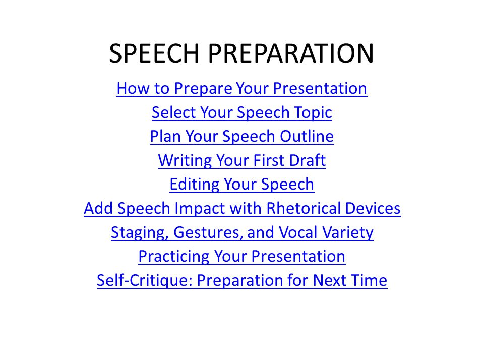 how to prepare a speech this How to write a speech homework help questions please provide guidelines for a speech on the role of schools in peace enotes editors are unable to write essays for.