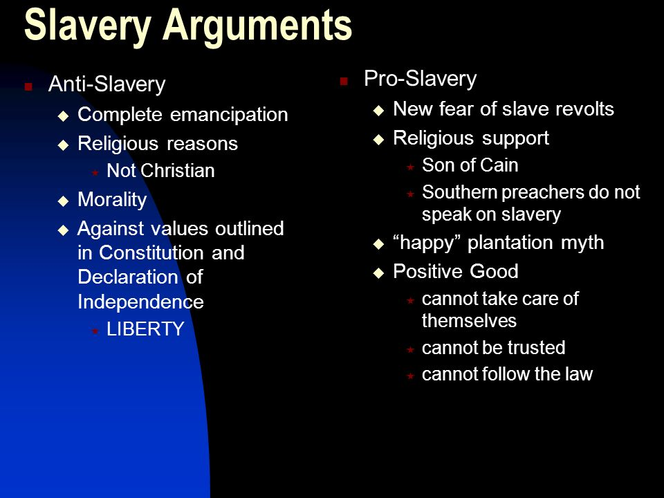 arguments against slavery in the british 1807 marks the year when the slave trade was abolished in great britain  so it  can be seen that the abolitionists had many counter-arguments on their side.
