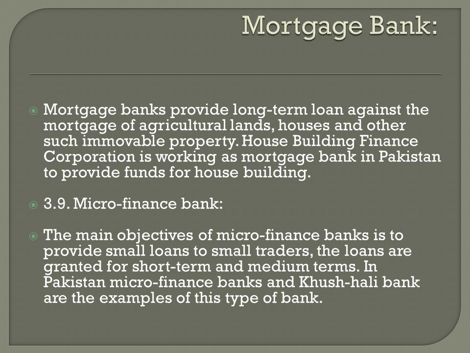 Mortgage Bank: