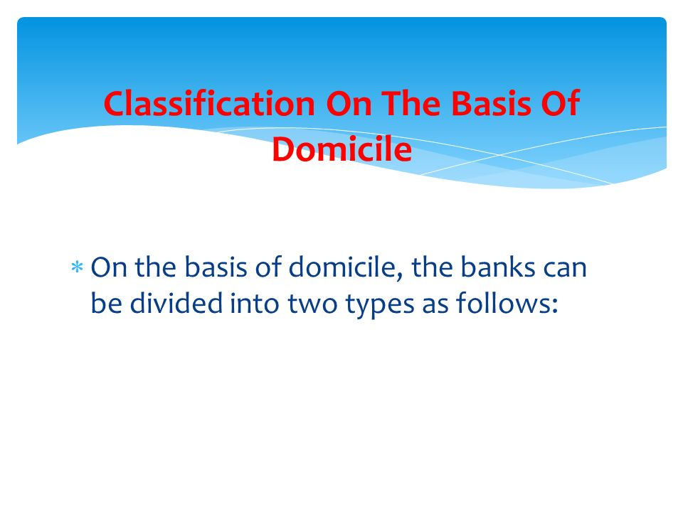 Classification On The Basis Of Domicile