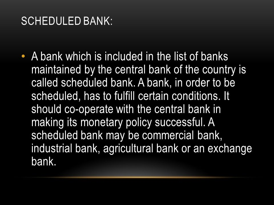 Scheduled bank: