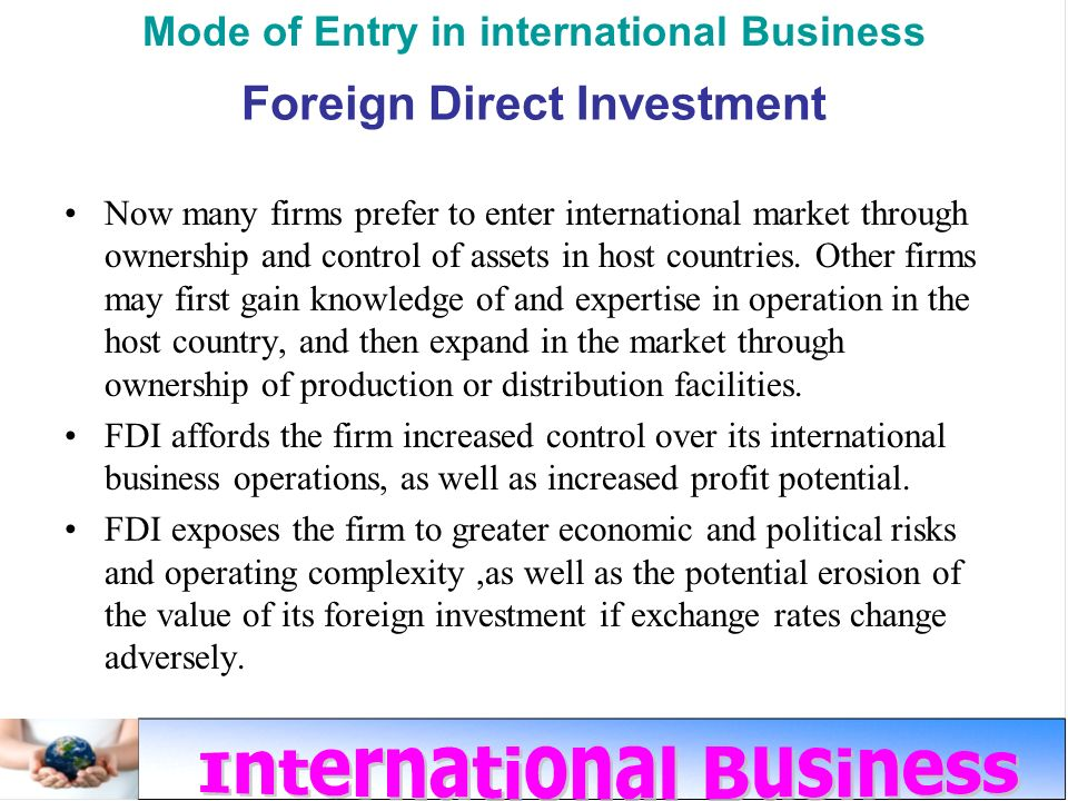 fdi in international politics Identify the factors that influence foreign direct investment political, economic, and legal policies of openness to fdi and international trade have enabled.