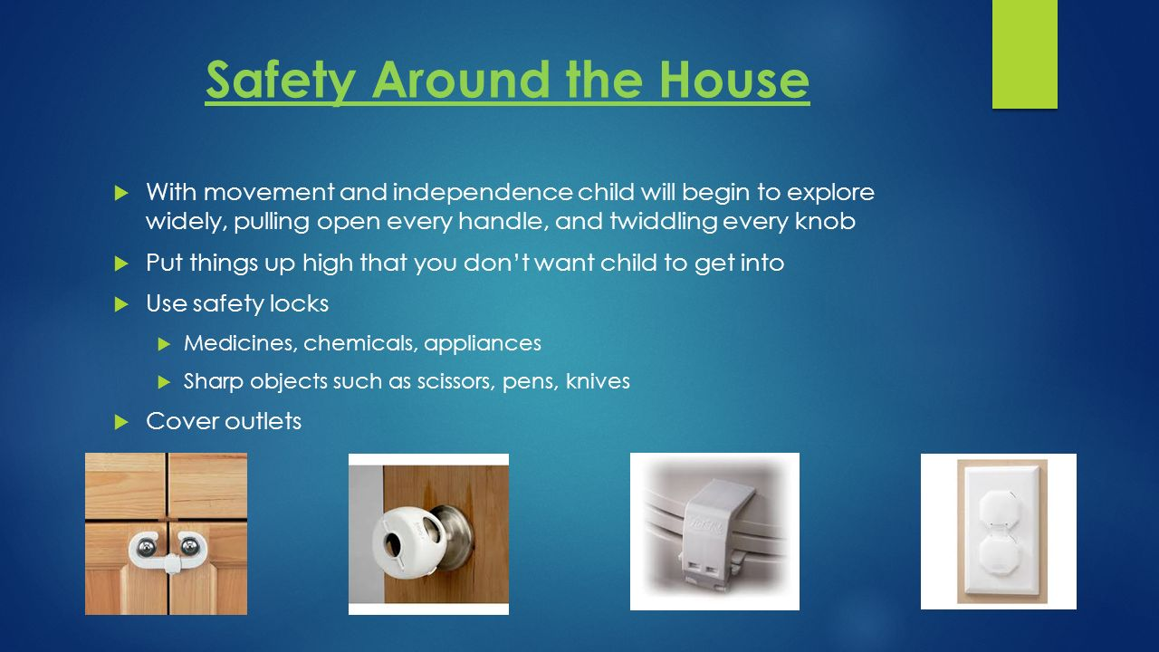 Child development one to two years old ppt download for Safety around the house
