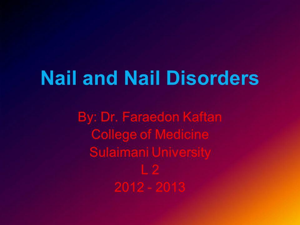 Nail and Nail Disorders
