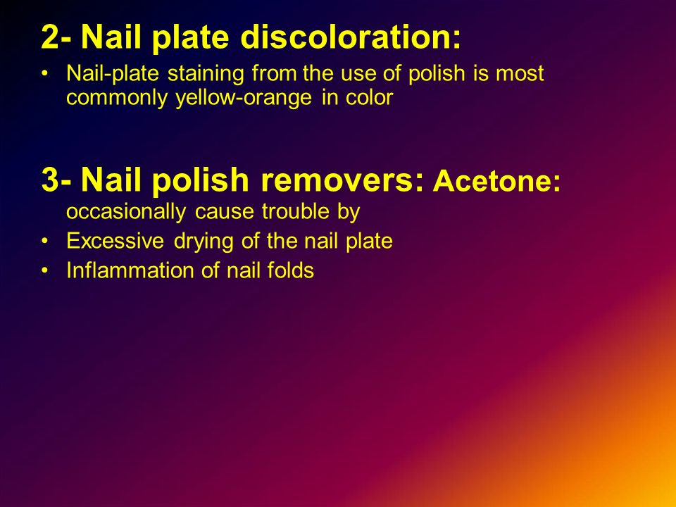 2- Nail plate discoloration:
