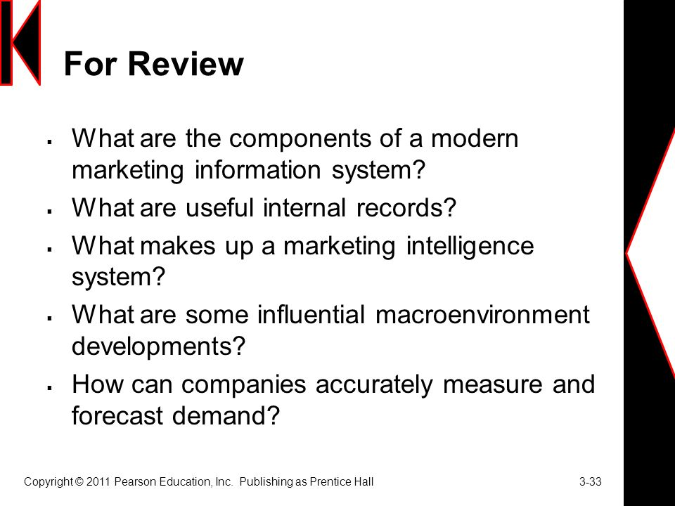 modern marketing information system These records provide current information about sales, costs, inventories, cash flows and account receivable and payable marketing intelligence it collects information from external sources it provides information about current marketing-environment and changing conditions in the market this.