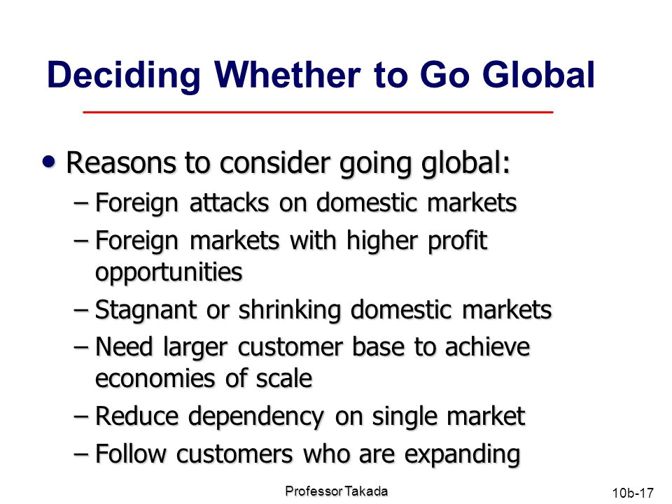 deciding when to go global If you need help deciding on your next export step, federal trade promotion  in  recognition of world trade month, go global has a new.