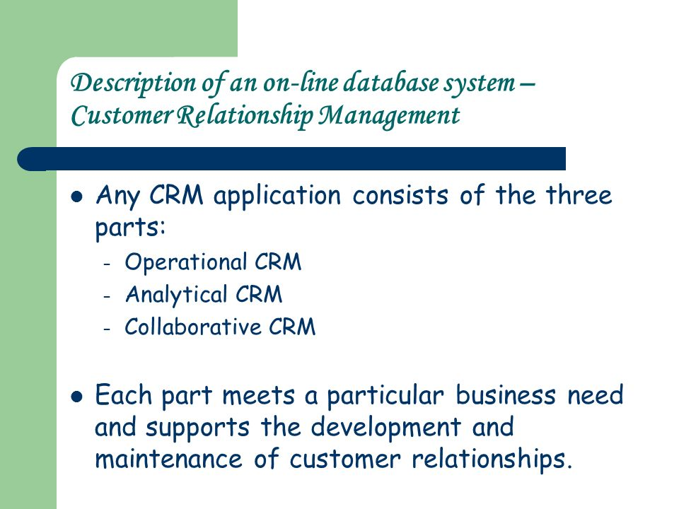a description of operational crm Not so long ago, customer operations was considered nothing more than a necessary cost center to address customer service needs executives today realize that an efficient, engaging, and customer-centric customer operations capability can become a competitive differentiator in an increasingly commoditized marketplace.