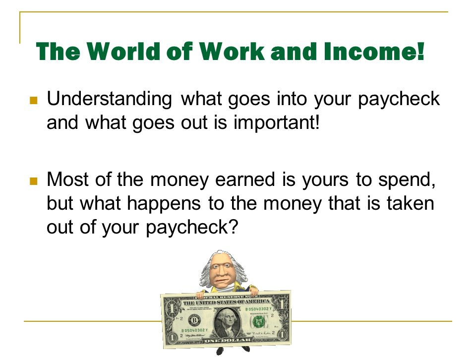 The World of Work and Income!