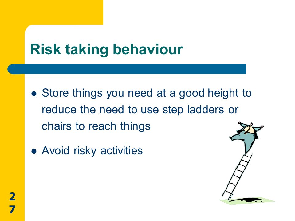risk taking behaviors Students utilize, evaluate, review, and refine decision-making skills referencing dangerous risk-taking behaviors address personal/safety issues and address.