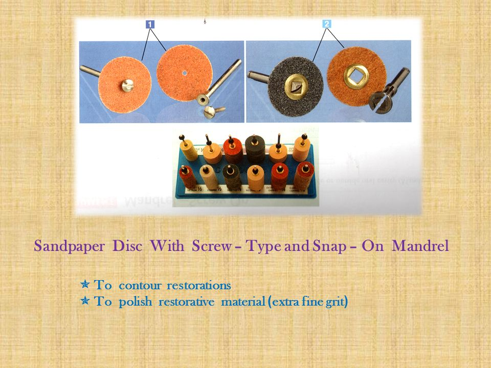 Sandpaper Disc With Screw – Type and Snap – On Mandrel
