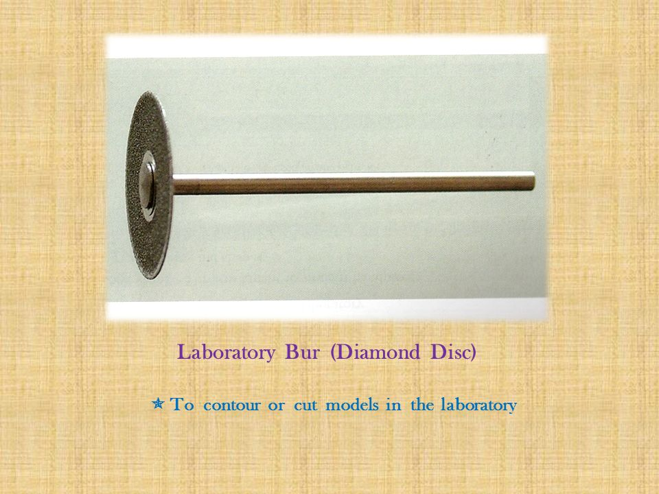 Laboratory Bur (Diamond Disc)