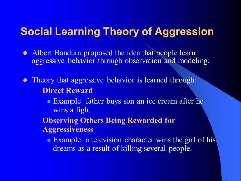 theories of aggression Social psychological theories of aggression a number of theories have been put forward by psychologists to explain aggression in terms of social or psychological factors.