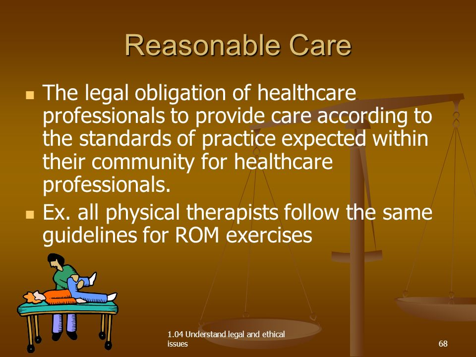 delivers patient care within guidelines and values