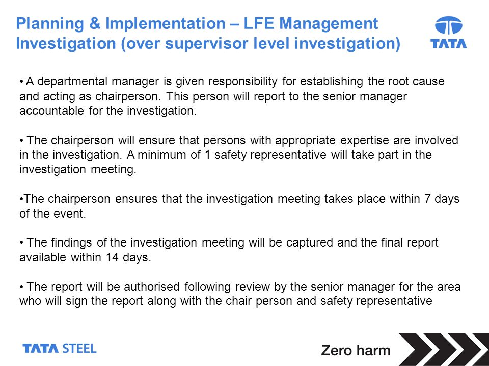 Planning & Implementation – LFE Management Investigation (over supervisor level investigation)