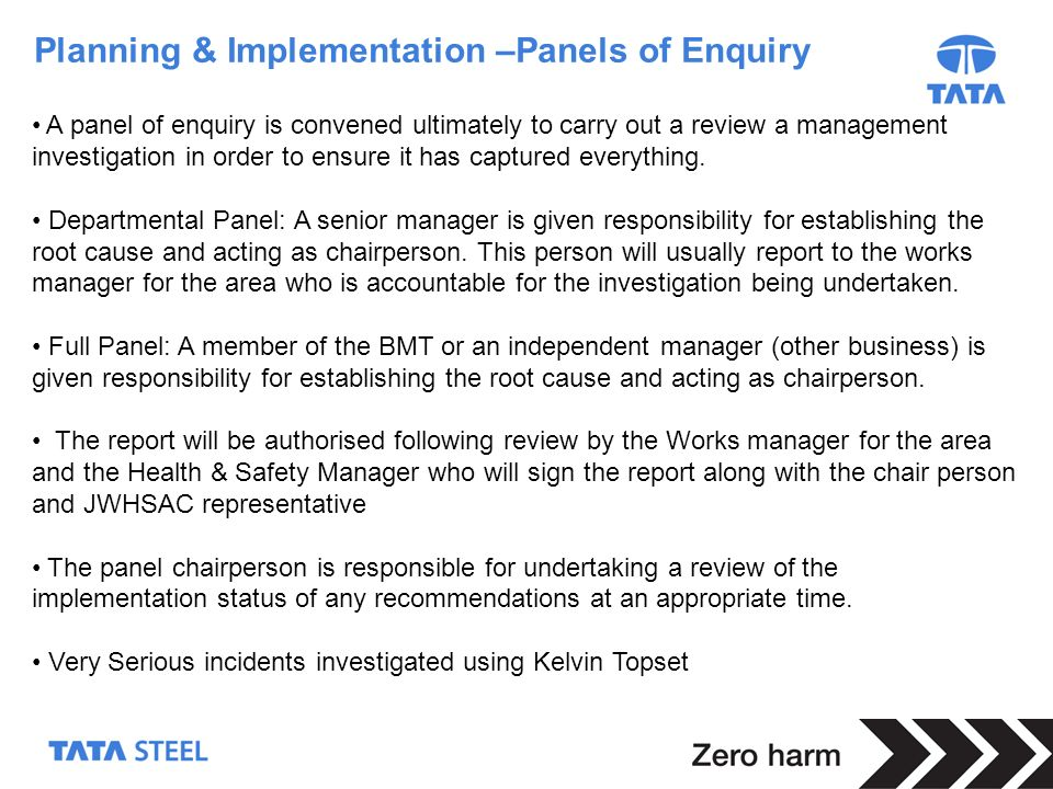 Planning & Implementation –Panels of Enquiry