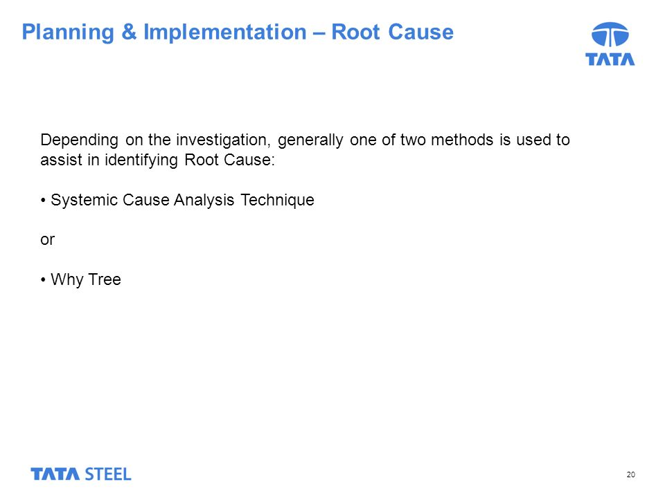 Planning & Implementation – Root Cause