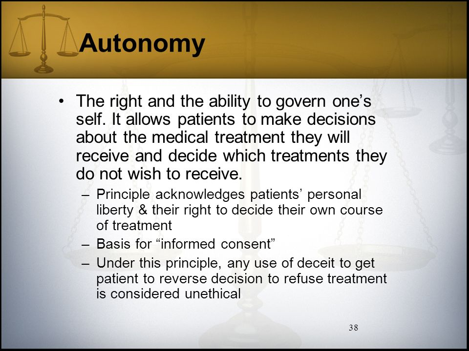 an analysis of autonomy which allows patients the right to make decision of their medical treatment • treatment decision-making and help patients feel more involved and in control of their care evidence-based patient decision aids • patients' rights.