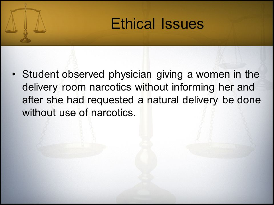 ethical problems observed by student nurses Palliative care: an ethical obligation  physicians, nurses, psychologists,  the in-hospital deaths observed by support were characterized by uncontrolled.