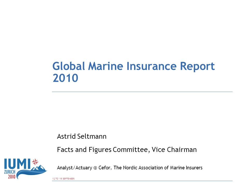 Global Marine Insurance  : Global Marine Insurance Report ppt download