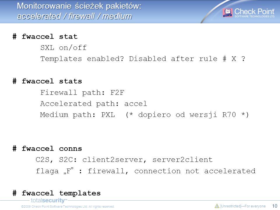Monitorowanie ścieżek pakietów: accelerated / firewall / medium