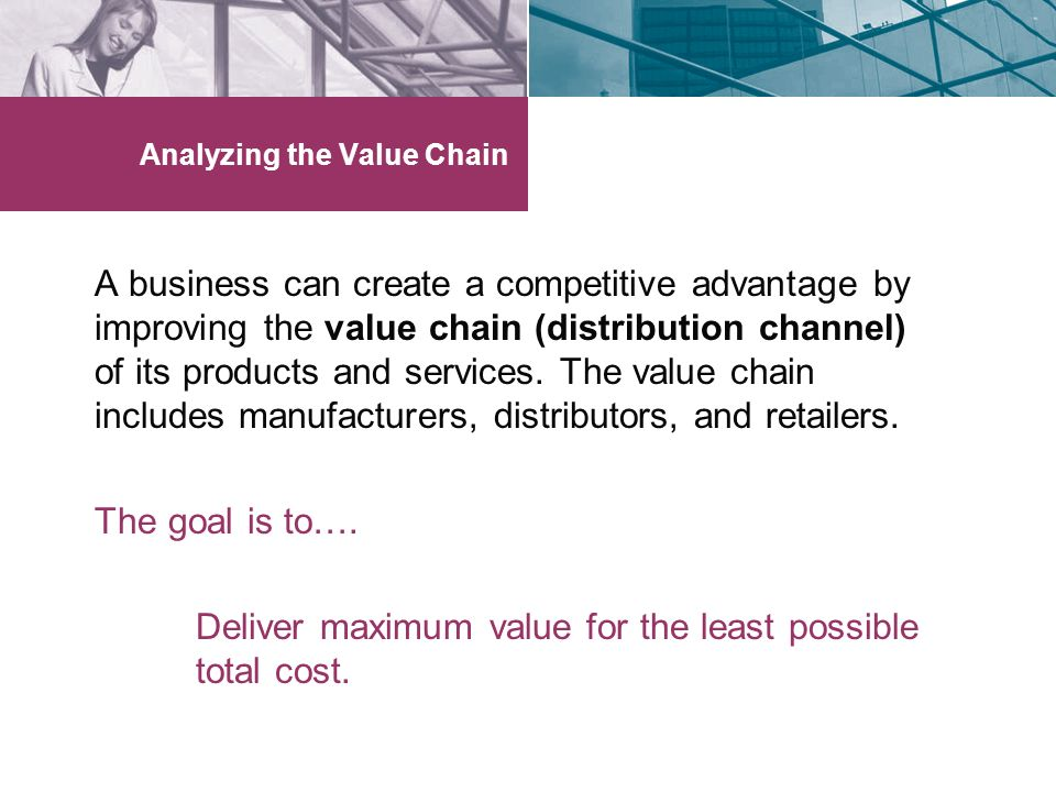Analyzing the Value Chain