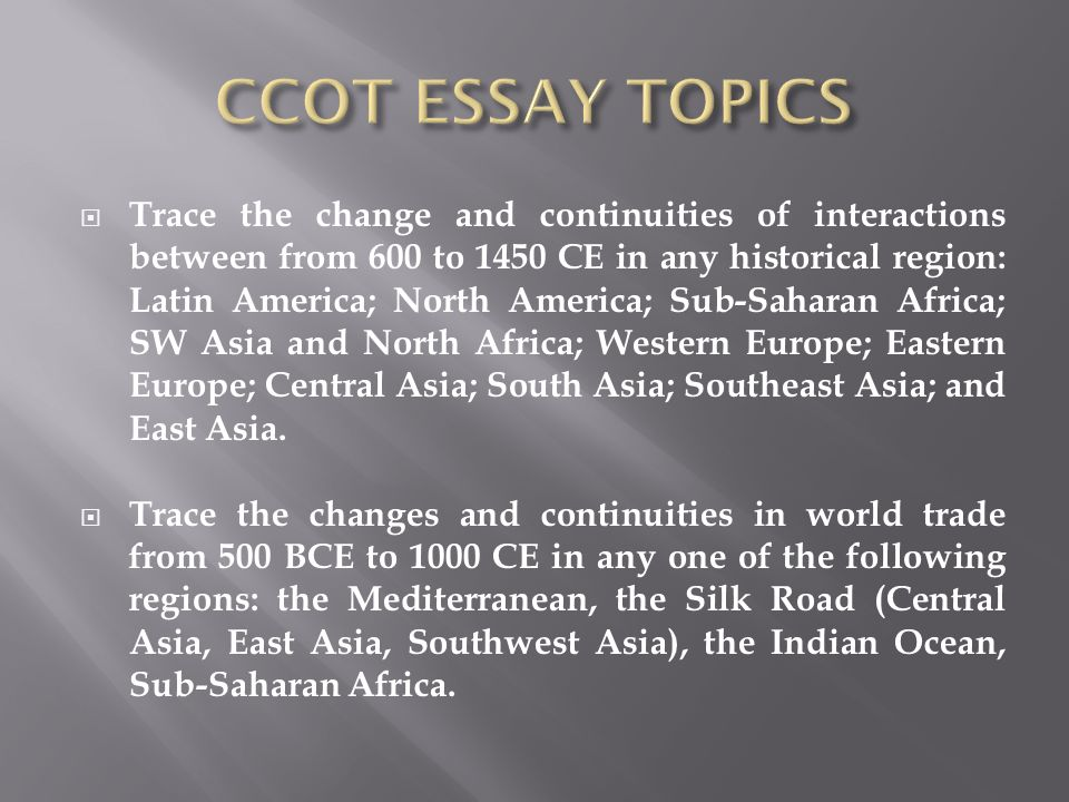 ccot essay post classical china China -- sui, tang, & song dynasties sui 589-618 tang 618-907 song 960 - 1279  background after the fall of the han empire (220 ce) northern china   continuities from the classical period through the sui, tang,.