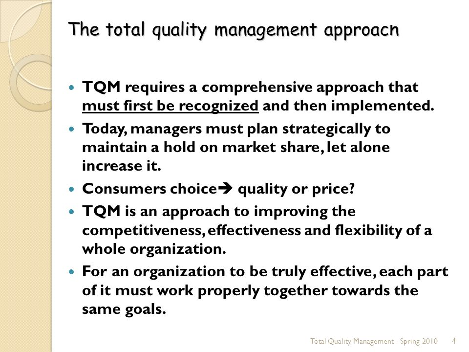 an analysis of total quality management approach The theory of culture-specific total quality management :  6 data analysis and results 889  basics of a socio-cultural approach to management phenomena.
