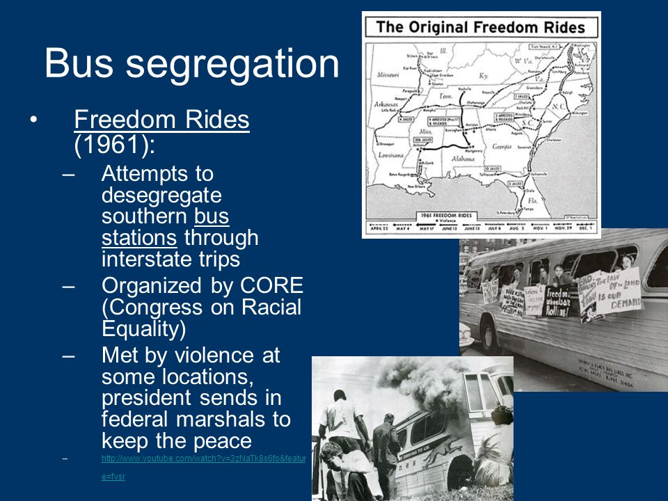 an overview of the 1960s freedom rides organized by the congress of racial equality The congress of racial equality (core) was one of the leading non-violent organizations that spearheaded the 1960s civil rights movement.