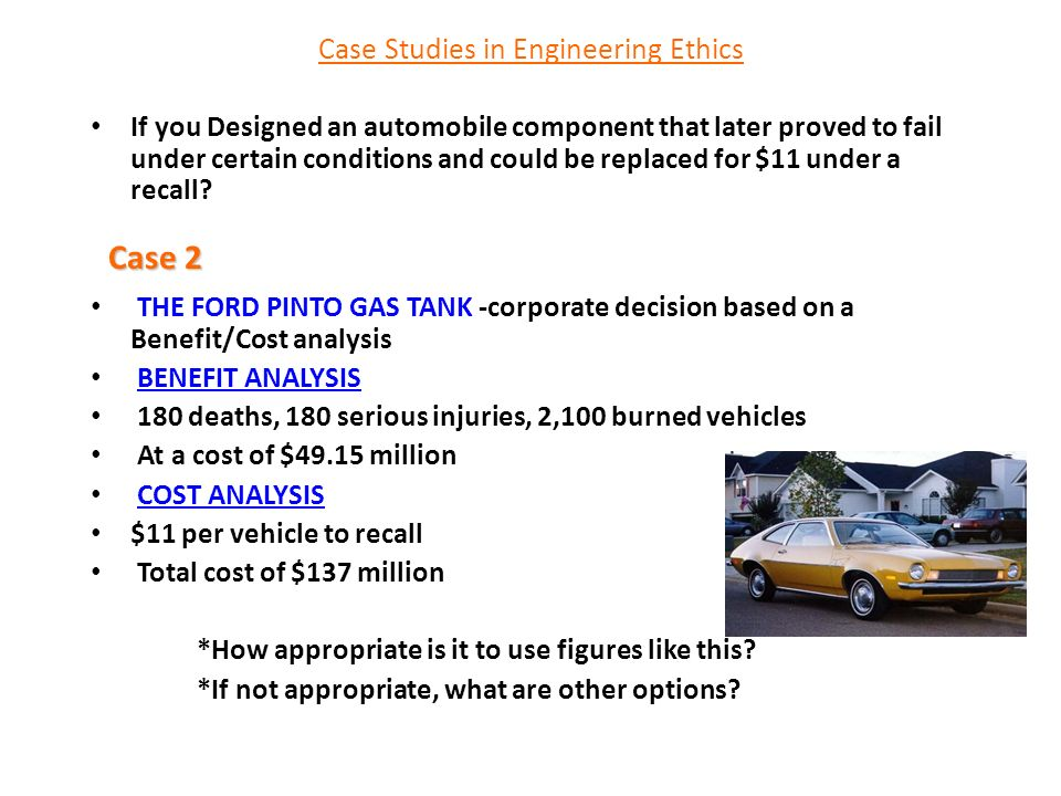 cost benefit analysis ford pinto case study The pinto case in 1968 in response that reason is given credence in a cost/benefit study done on modifying the pinto ford's cost/benefit analysis.