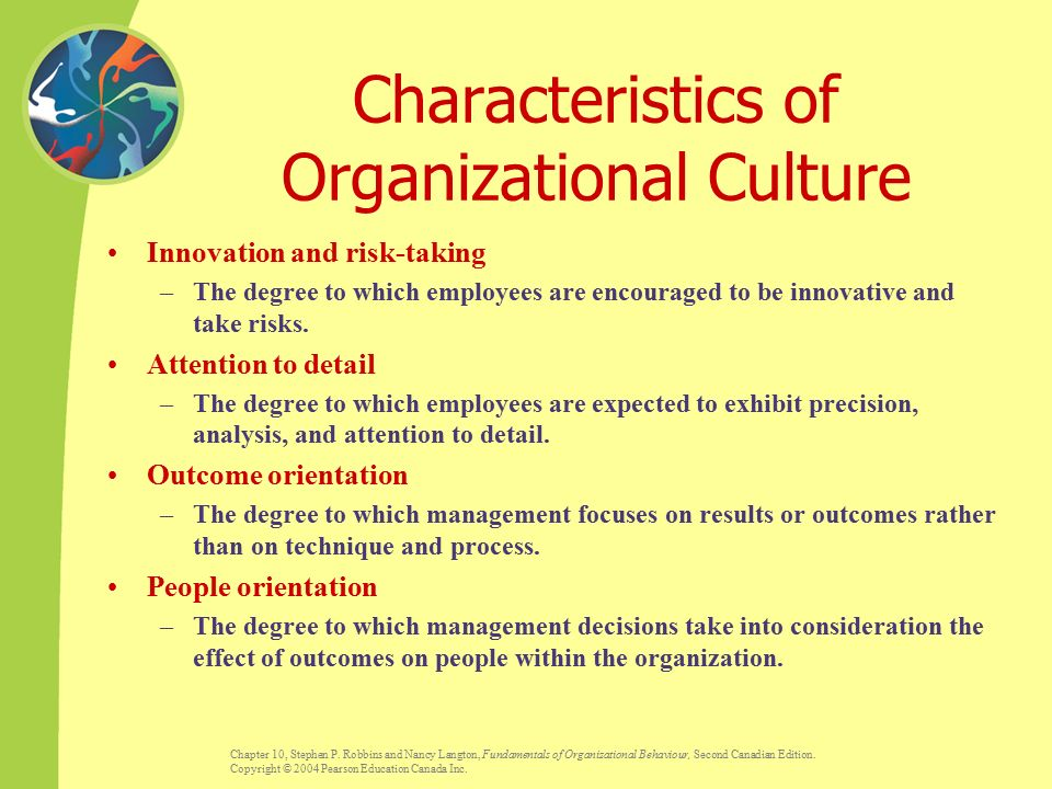 innovation and risk taking attention to detail outcome orientation wal mart culture Work motivation is a set of energetic forces [dubious – discuss] that originate both within as well as beyond an individual's being, to initiate work-related behavior, and to determine its form, direction, intensity, and duration understanding what motivates an organization's employees is central to the study of i–o psychology.