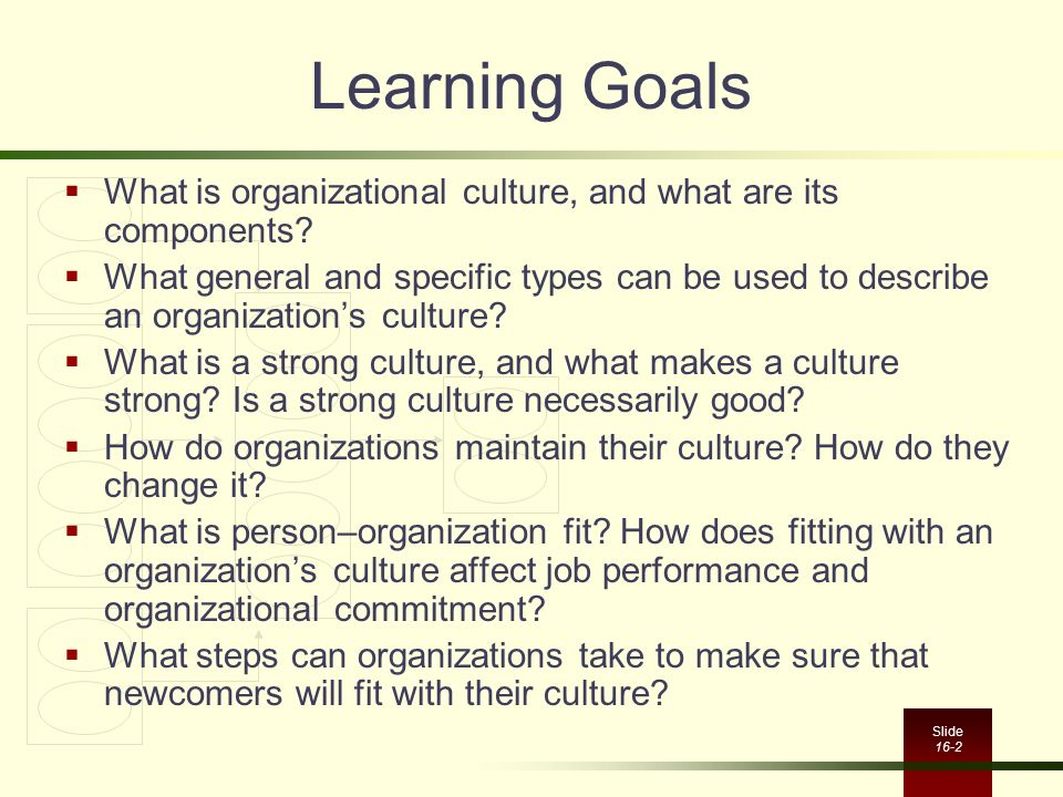 organizational culture and learning Organizational culture influences the likelihood of success for change strategies, and this article provide tools for implementation.
