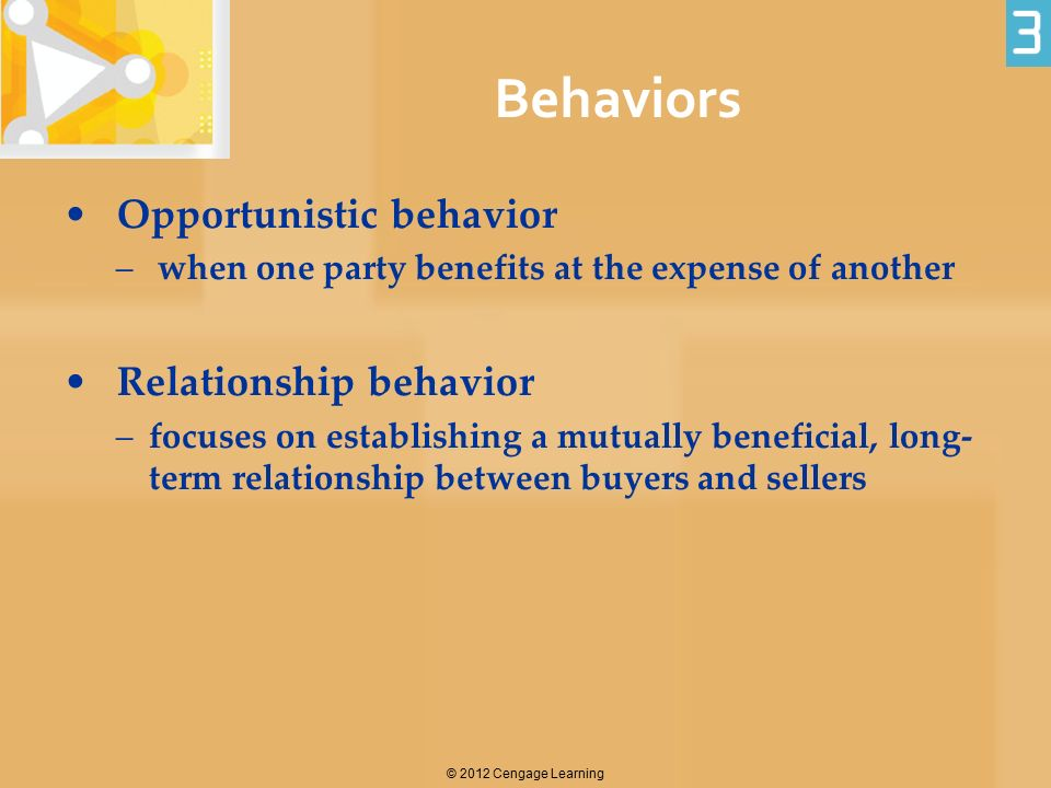 Behaviors Opportunistic behavior Relationship behavior