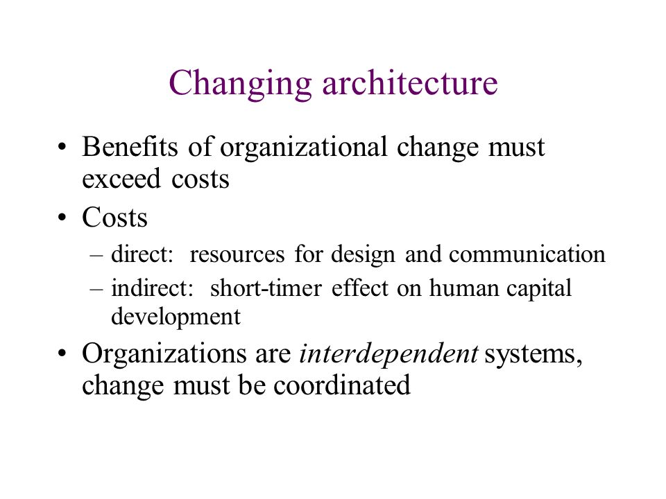 What factors motivated kodak to change its organizational architecture
