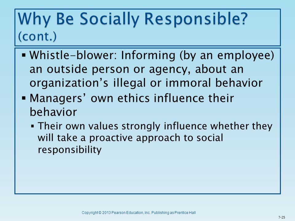 Why Be Socially Responsible (cont.)