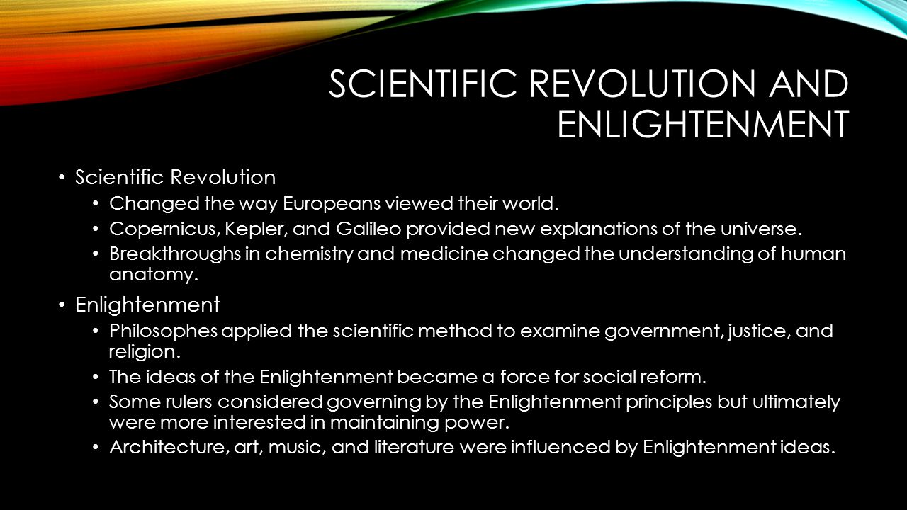 an overview of the advances of the scientific revolution and the enlightenment