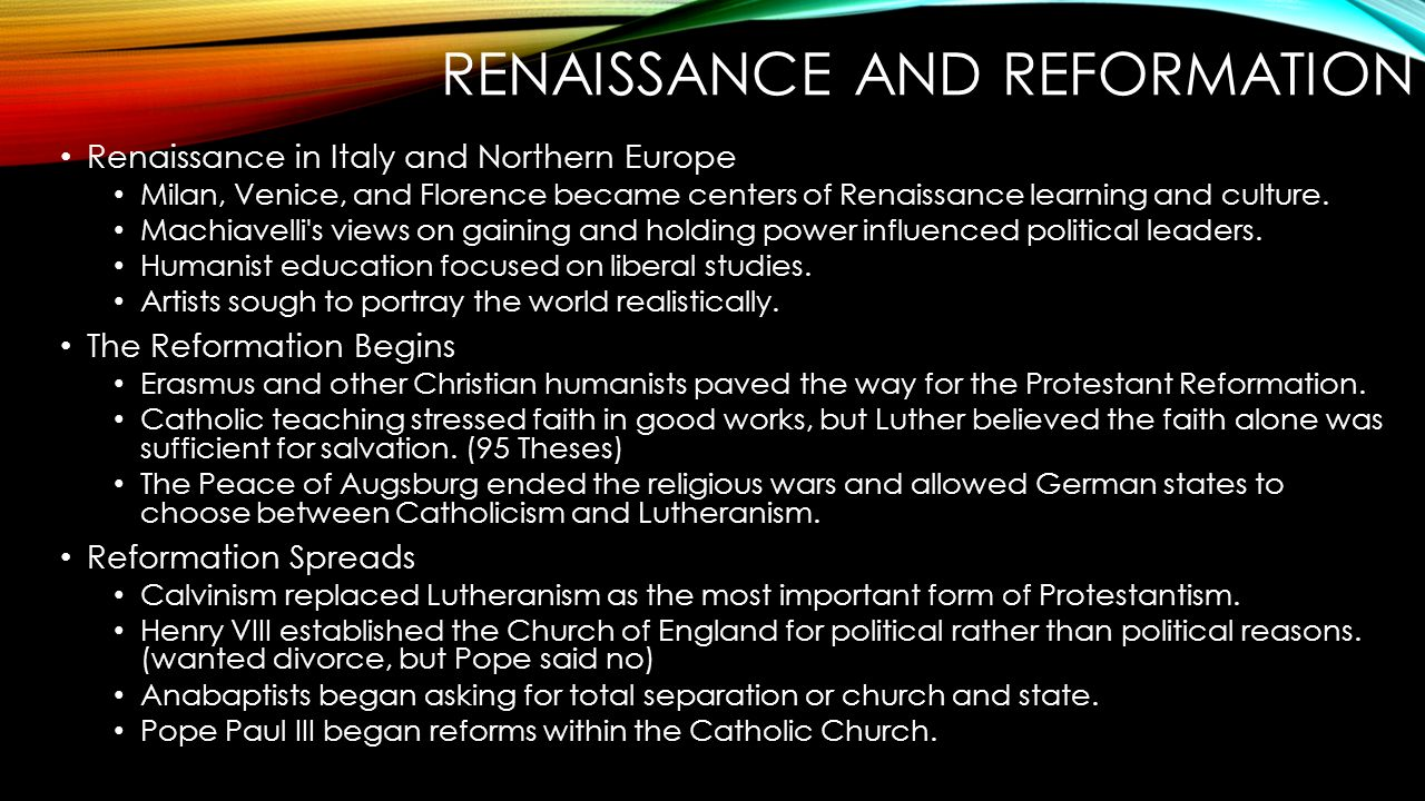the importance of renaissance and reformation Chapter 8: sacred music in the era of the reformation the reformation began as a theological dispute that was set in motion by martin luther in 1517 and mushroomed into a rebellion against the authority of the catholic church and the spiritual leadership of rome, the center of western christianity.