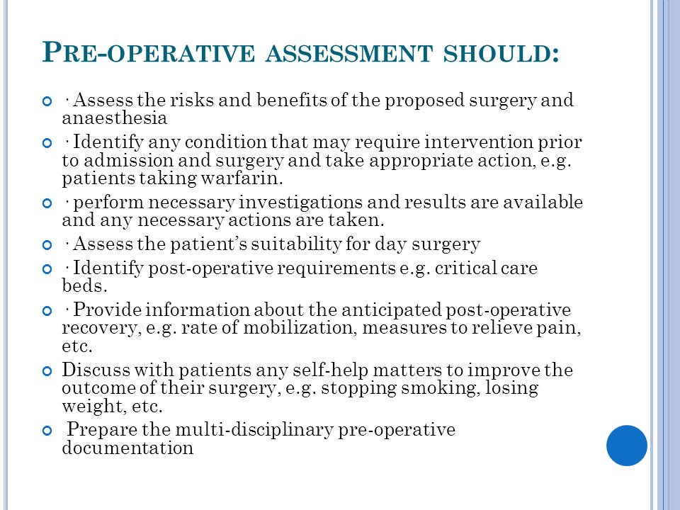 pre operative assessment essay The preoperative evaluation is an overall assessment of the patient's health to identify operative risks that may influence the recovery period this evaluation includes an anesthetic plan that take into consideration the patient's medical condition, the requirements of the surgical procedure, and the patient's preferences.