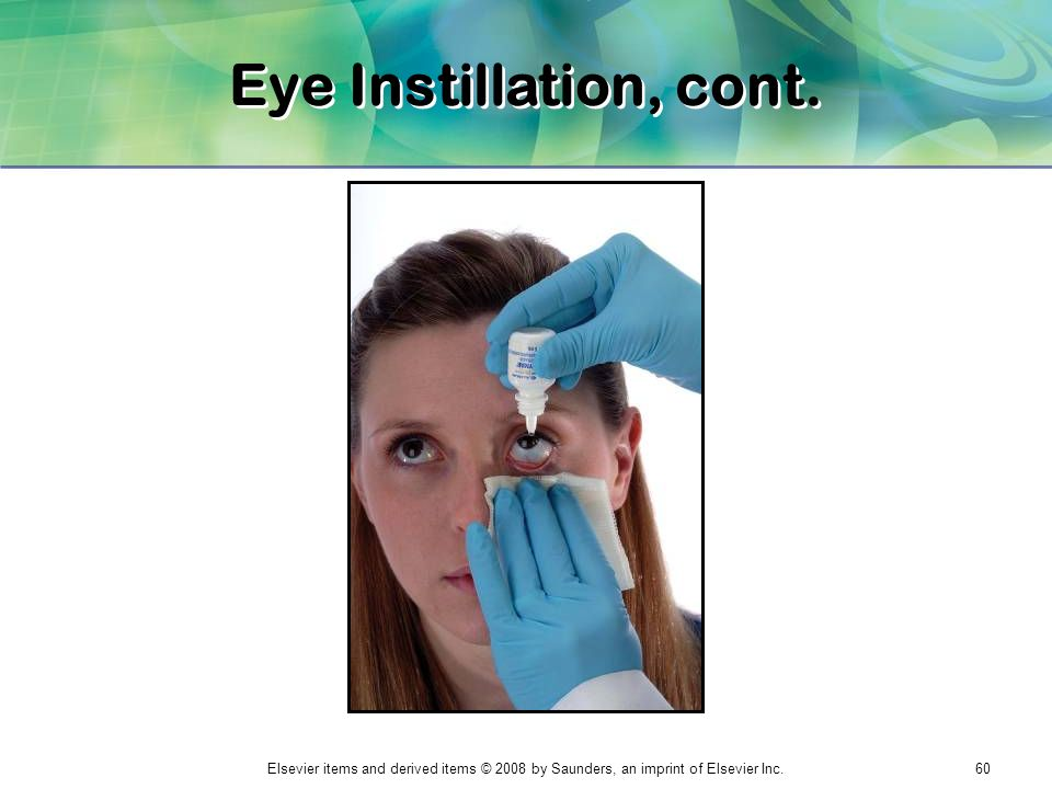 eye ear instillation Routes of medication administration  hold the measuring device at eye level, fill to the right level using the  with the ear that you will be putting the ear.