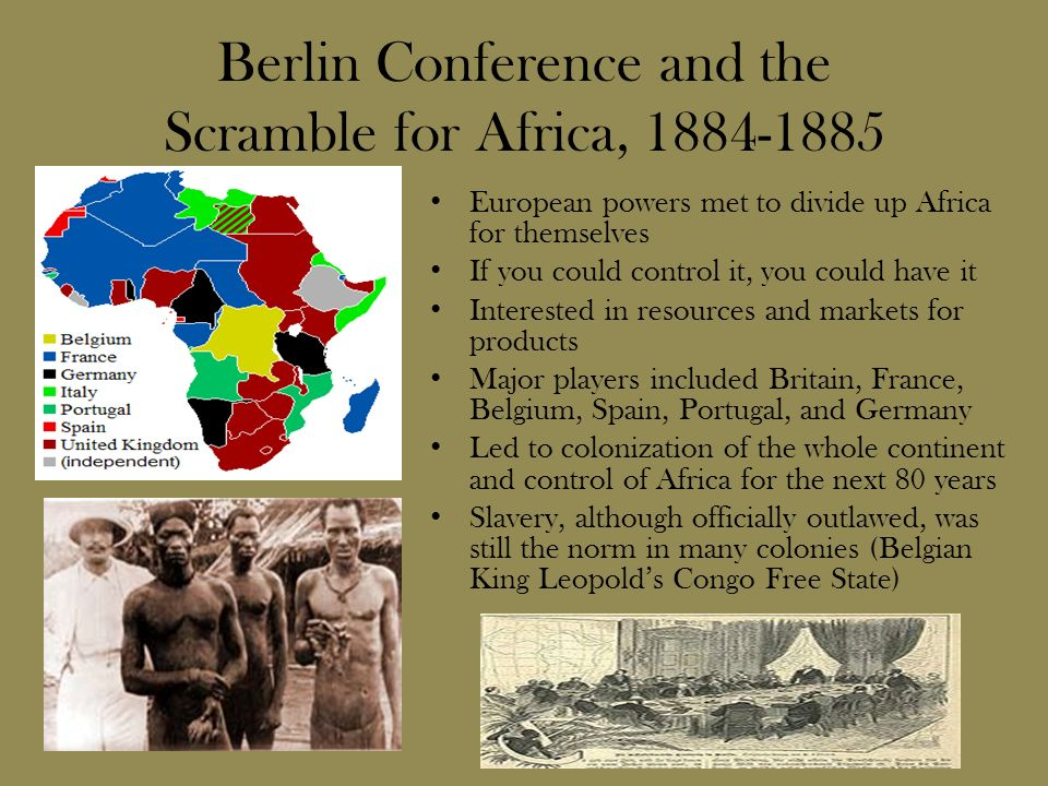 a history and effects of the berlin conference of 1884 1885 The berlin conference was a meeting of 14 nations to  from november 1884 to february 1885 and included representatives from the  and its effects on.