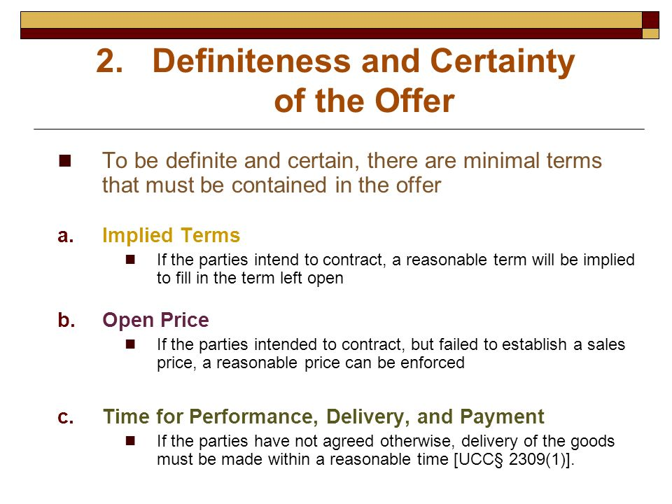 Definiteness and Certainty of the Offer