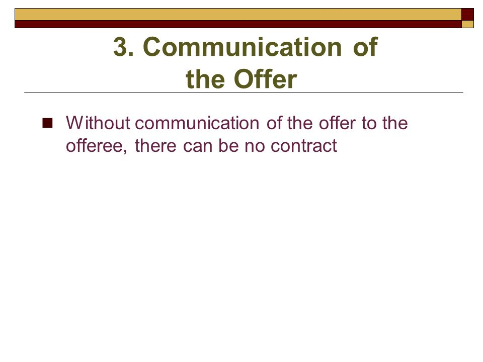 3. Communication of the Offer