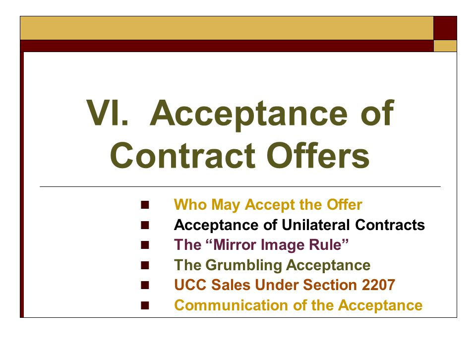 VI. Acceptance of Contract Offers