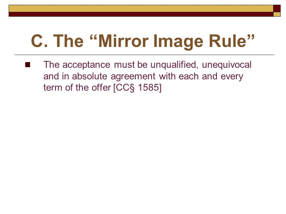 C. The Mirror Image Rule