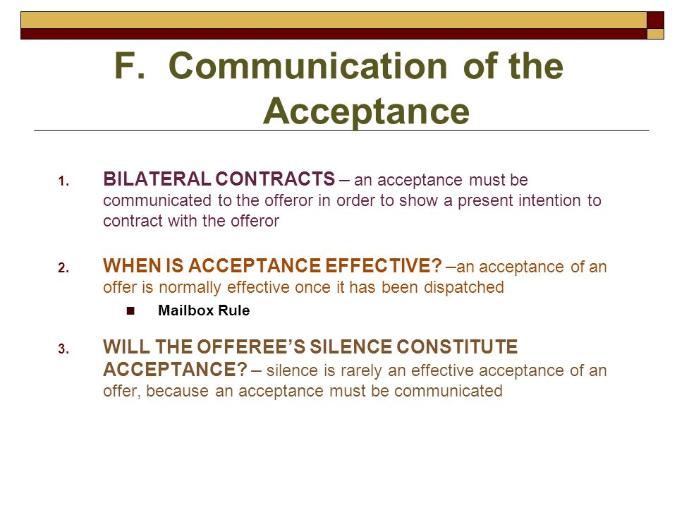 F. Communication of the Acceptance
