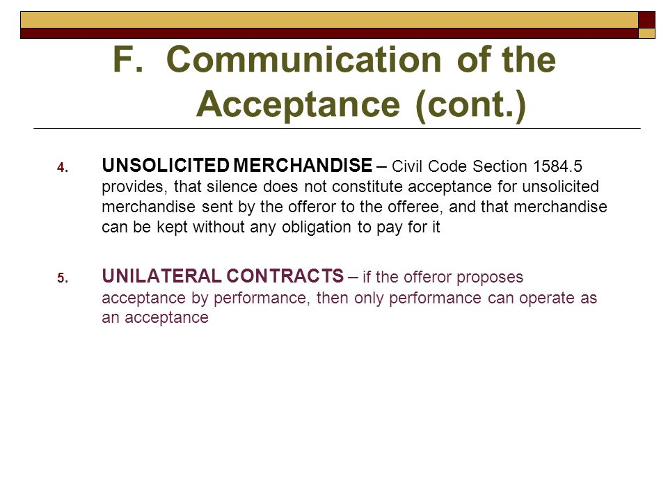 F. Communication of the Acceptance (cont.)
