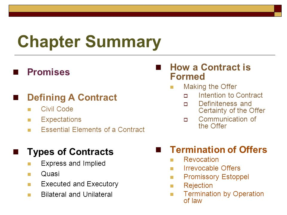 Chapter Summary How a Contract is Formed Promises Defining A Contract