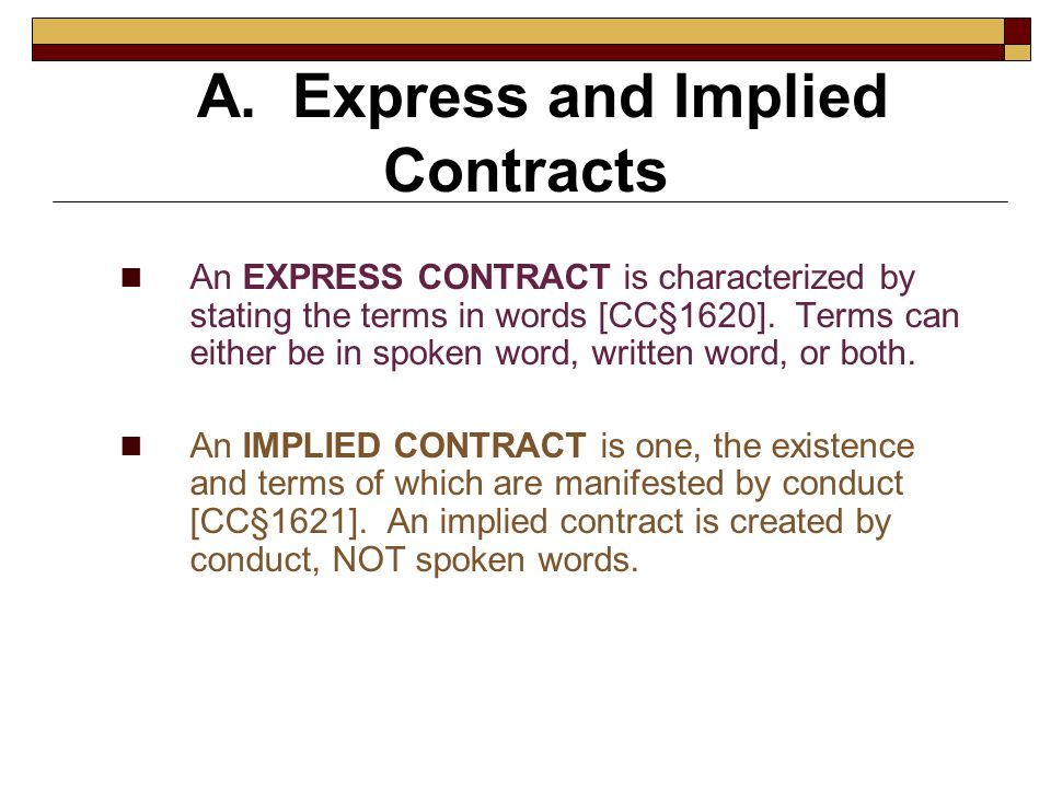 A. Express and Implied Contracts