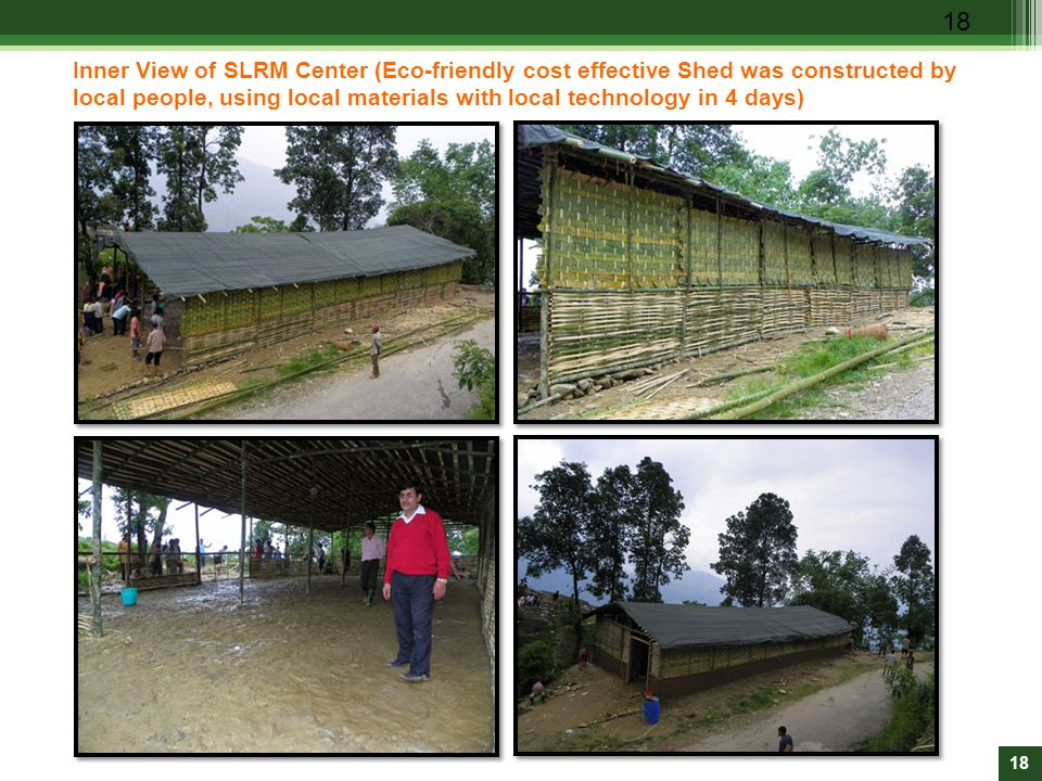 Inner View of SLRM Center (Eco-friendly cost effective Shed was constructed by local people, using local materials with local technology in 4 days)