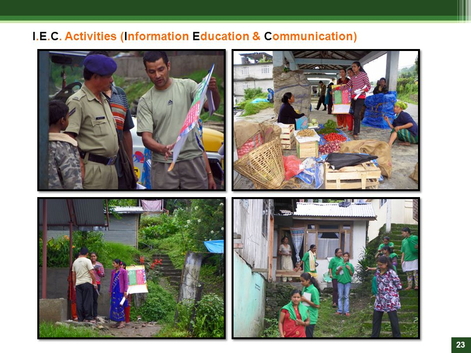 I.E.C. Activities (Information Education & Communication)